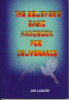 The Believer's Basic Handbook For Deliverance by Jim Landry